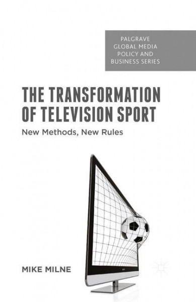 The Transformation of Television Sport