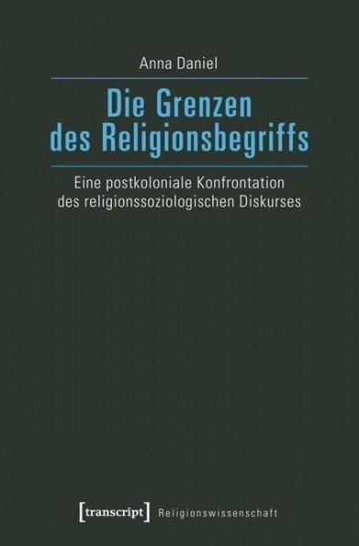 Die Grenzen des Religionsbegriffs