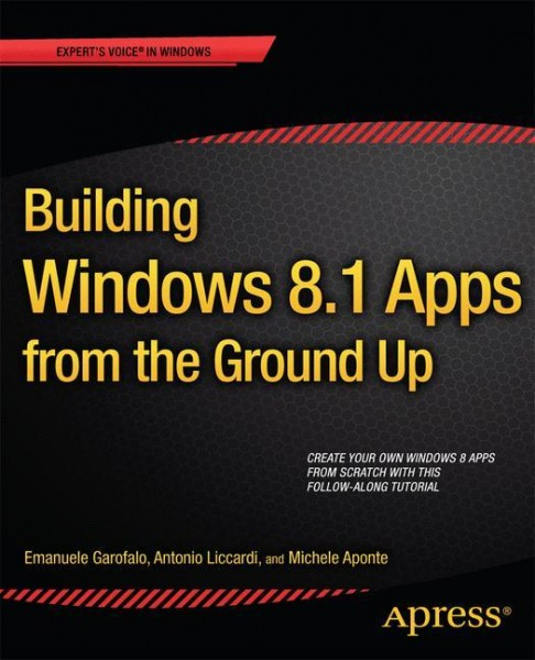 Building Windows 8 Apps from the Ground Up