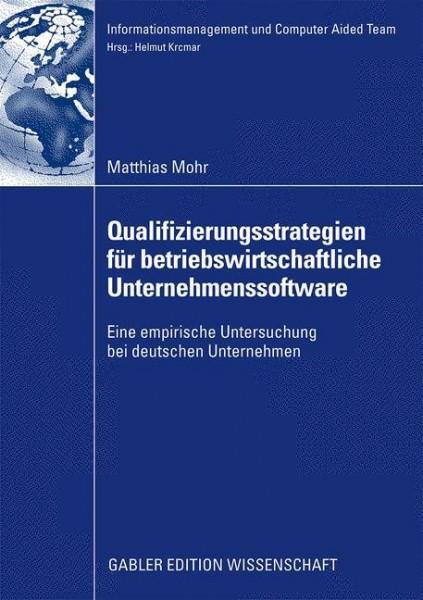 Qualifizierungsstrategien für betriebswirtschaftliche Unternehmenssoftware
