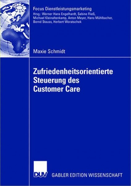 Zufriedenheitsorientierte Steuerung des Customer Care
