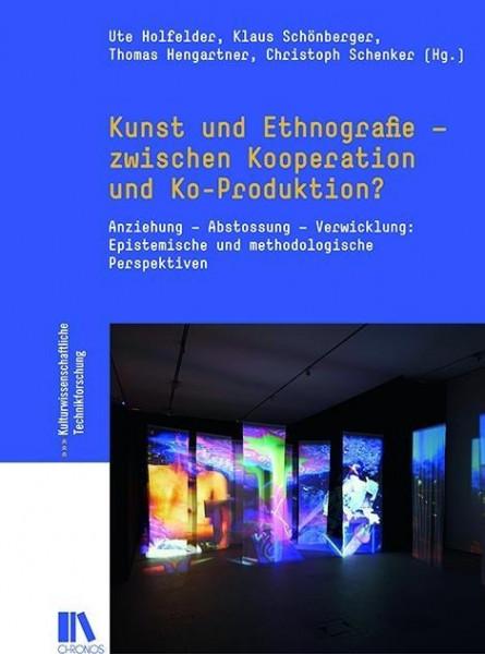 Kunst und Ethnografie - zwischen Kooperation und Ko-Produktion?