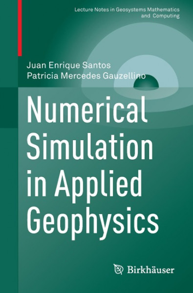 Numerical Simulation in Applied Geophysics