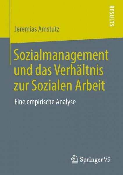 Sozialmanagement und das Verhältnis zur Sozialen Arbeit
