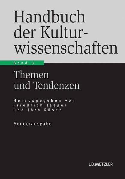 Handbuch der Kulturwissenschaften - Band 3: Themen und Tendenzen