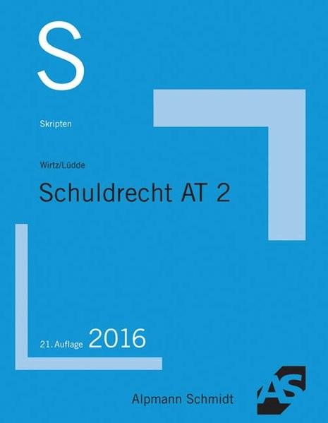 Skript Schuldrecht AT 2: 2016