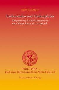 Hathorsäulen und Hathorpfeiler