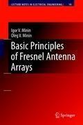 Basic Principles of Fresnel Antenna Arrays