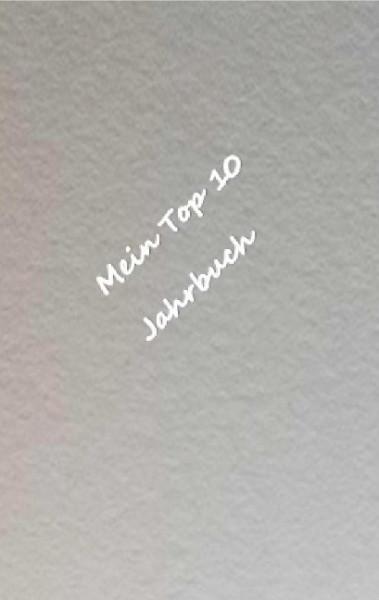 Mein Top 10 Jahrbuch