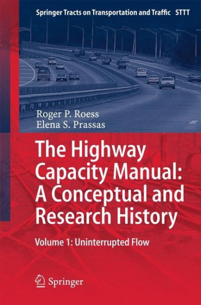 The Highway Capacity Manual: A Conceptual and Research History