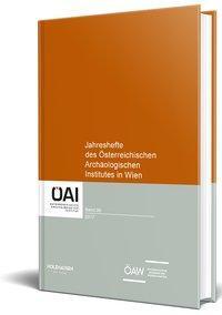 Jahreshefte des Österreichischen Archäologischen Institutes in Wien