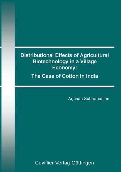 Distributional Effects of Agricultural Biotechnology in a Village Economy: The Case of Cotton in Ind