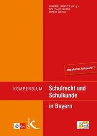Kompendium Schulrecht und Schulkunde in Bayern
