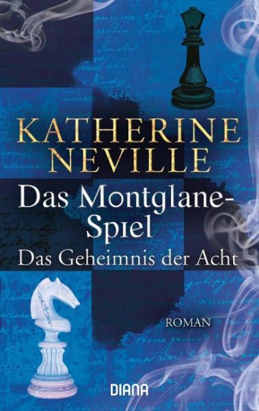 Das Montglane-Spiel. Das Geheimnis der Acht