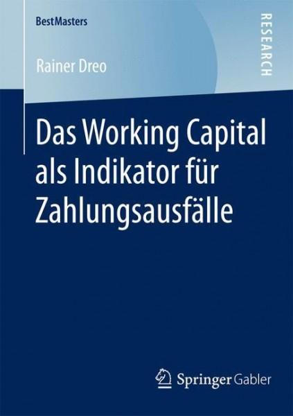 Das Working Capital als Indikator für Zahlungsausfälle