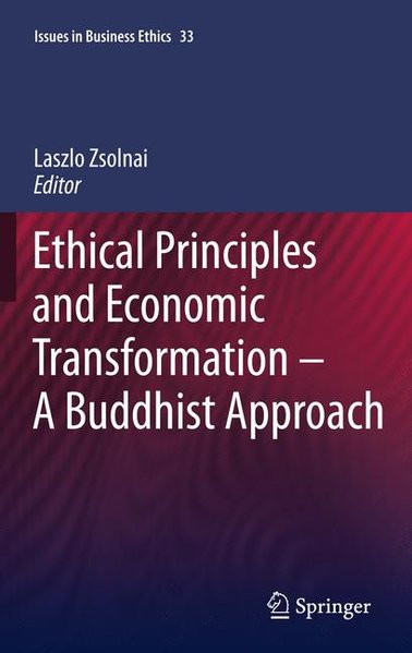 Ethical Principles and Economic Transformation - A Buddhist Approach
