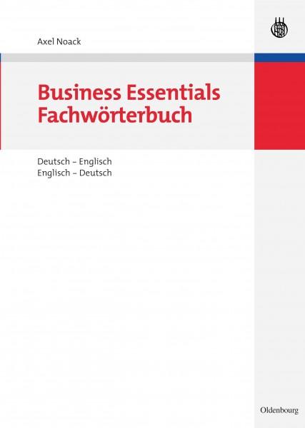 Business Essentials: Fachwörterbuch Deutsch-Englisch Englisch-Deutsch
