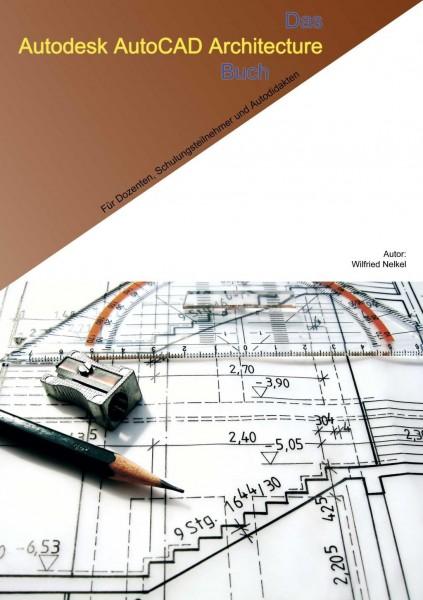 Das AutoCAD Architecture Buch