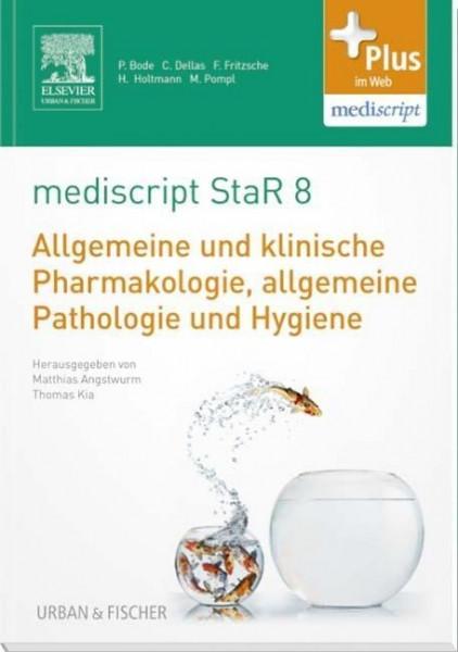 mediscript StaR 8 das Staatsexamens-Repetitorium zur Allgemeinen und klinischen Pharmakologie, allge