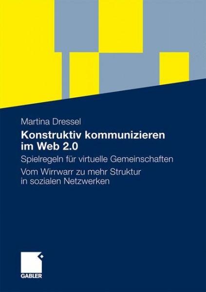 Konstruktiv kommunizieren im Web 2.0