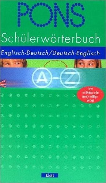PONS Schülerwörterbuch Englisch. Englisch - Deutsch/Deutsch - Englisch