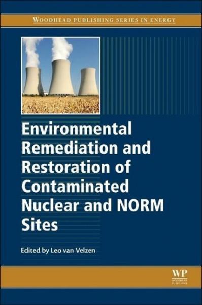 Environmental Remediation and Restoration of Contaminated Nu
