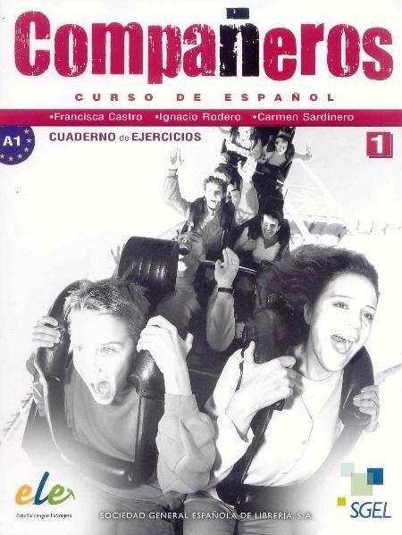 Companeros 1. Cuaderon de ejercicios / Compañeros 1. Cuaderno de ejercicios: Curso de español. Nivel