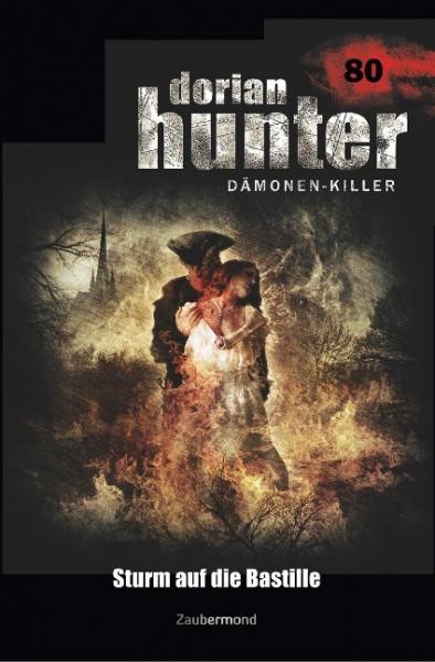Dorian Hunter 80 - Sturm auf die Bastille
