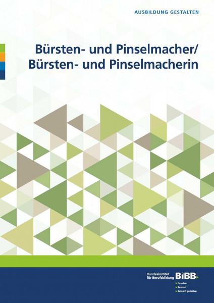 Bürsten- und Pinselmacher/ Bürsten- und Pinselmacherin