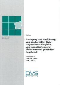 Europäische Regeln für die Festigkeitsauslegung, Konstruktion und Ausführbarkeit von Schweißverbindu