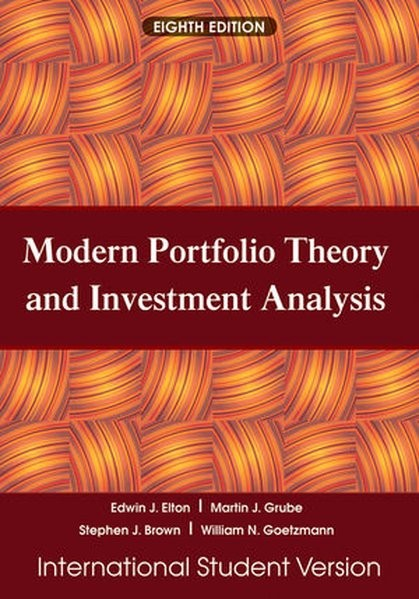 Modern Portfolio Theory and Investment Analysis: International Student Version