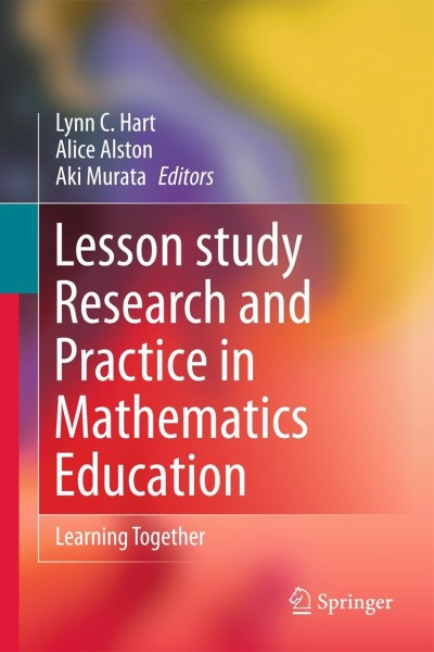 Lesson-Study Research and Practice in Mathematics Education