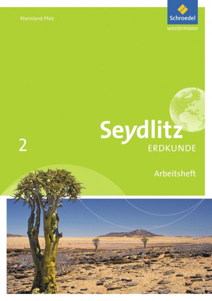 Seydlitz Erdkunde 2. Arbeitsheft. Realschulen plus. Rheinland-Pfalz