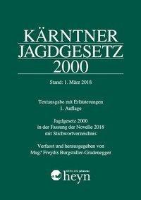 Kärntner Jagdgesetz 2000, Stand: 1. März 2018