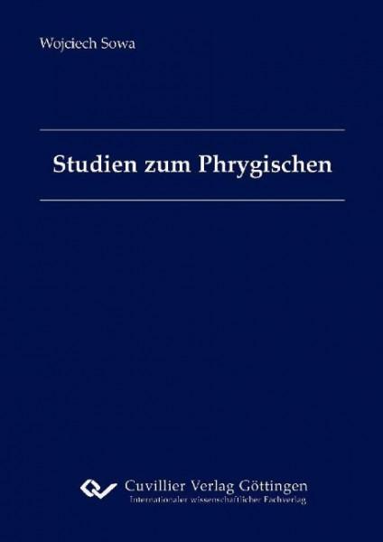 Studien zum Phrygischen