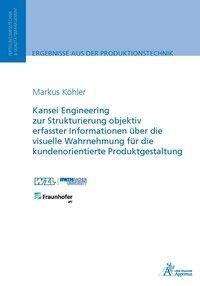Kansei Engineering zur Strukturierung objektiv erfasster Informationen über die visuelle Wahrnehmung