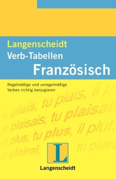 Langenscheidt Verb-Tabellen: Langenscheidts Verb-Tabellen, Französisch