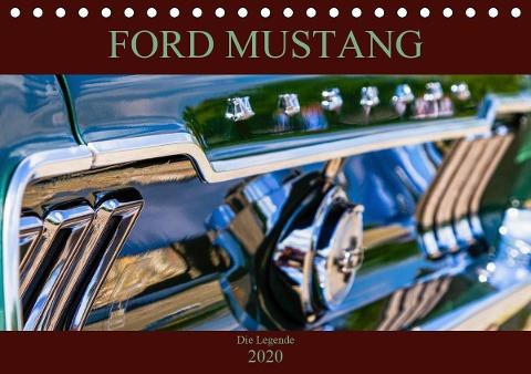Ford Mustang - Die Legende (Tischkalender 2020 DIN A5 quer)