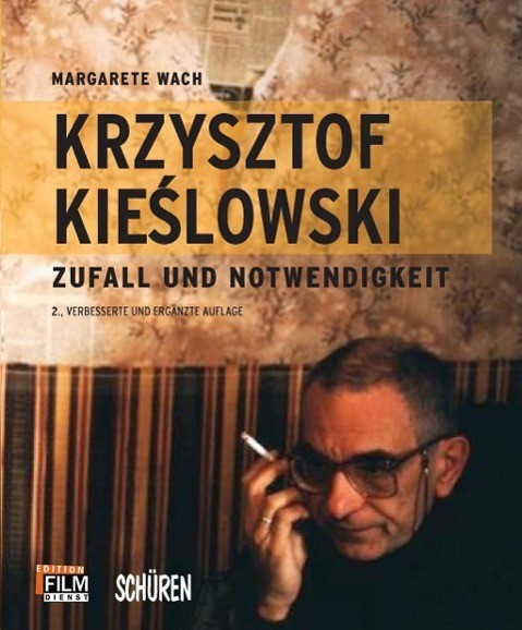 Krzysztof Kieslowski: Kino der moralischen Unruhe