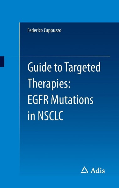 Guide to Targeted Therapies: EGFR mutations in NSCLC