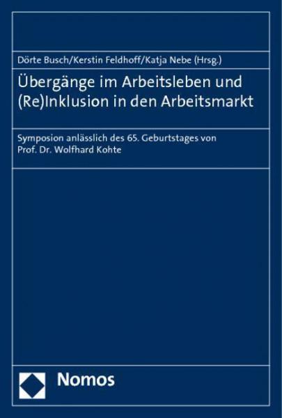Übergänge im Arbeitsleben und (Re)Inklusion in den Arbeitsmarkt