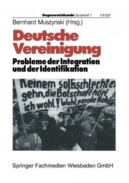 Deutsche Vereinigung Probleme der Integration und der Identifikation