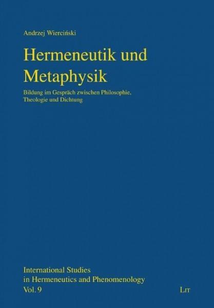 Hermeneutik und Metaphysik