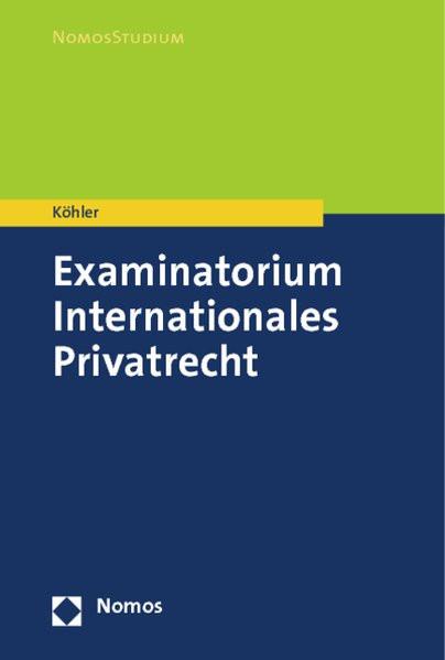 Examinatorium Internationales Privatrecht (Nomosstudium)