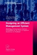 Designing an Efficient Management System