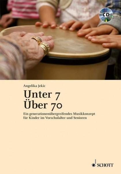 Unter 7 - über 70
