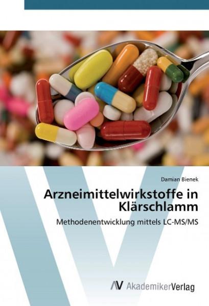 Arzneimittelwirkstoffe in Klärschlamm