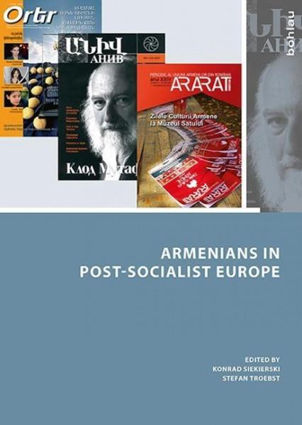 Armenians in Post-Socialist Europe