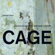 Gerhard Richter. Die Cage-Bilder. Robert Storr