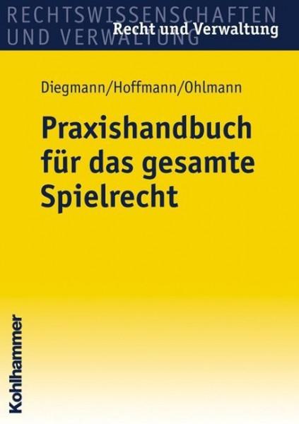 Praxishandbuch für das gesamte Spielrecht